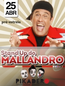 Comprar Ingressos Stand Up do MALLANDRO!!!